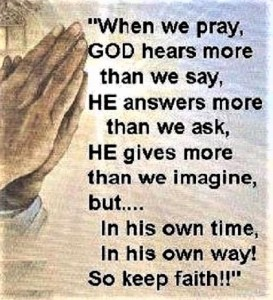 When we pray God hears more than we say